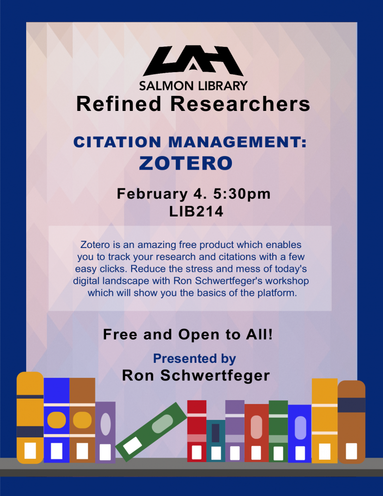 Flyer for Zotero presentation, February 04, 5:30pm, Salmon Library room 214